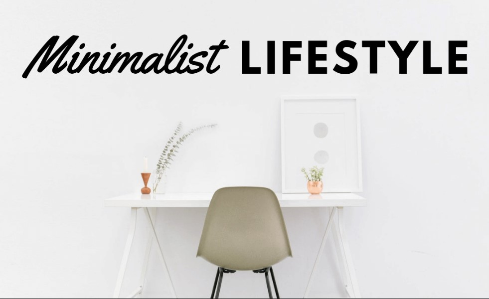 Minimalist Lifestyle in 2019